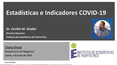 Estadisticas e Indicadores COVID-19 para guiar la reapertura de negocios en Puerto Rico